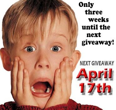 Next Giveaway – April 17